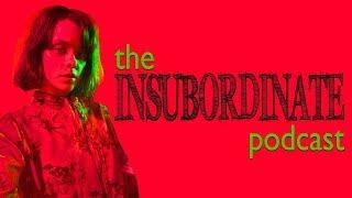 Insubordinate Podcast #10: The Yanny Laurel (Nana/Lulu) Situation