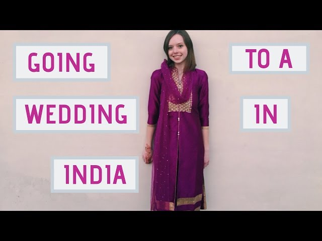 GOING TO A WEDDING IN INDIA-India Vlog (March 4, 2019-March 12, 2019)