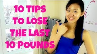 How to Lose the Last 10 Pounds - Break Through Plateau