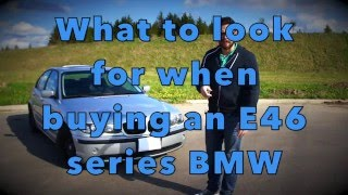 How to buy a used e46 BMW Pt:1