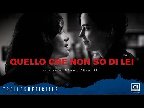 QUELLO CHE NON SO DI LEI (2018) di Roman Polanski - Full online ufficiale italiano HD