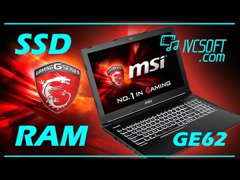 MSI GE62 GTX 960m Upgrade SSD/RAM - Apache gaming [ivcsoft.com]
