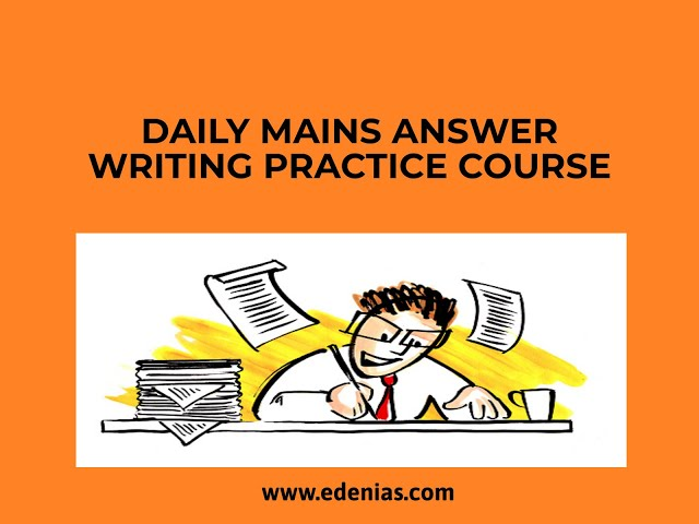 EDEN IAS - STEPS Daily Mains Answer Writing Course | Mains Answer writing strategy | UPSC Mains 2020