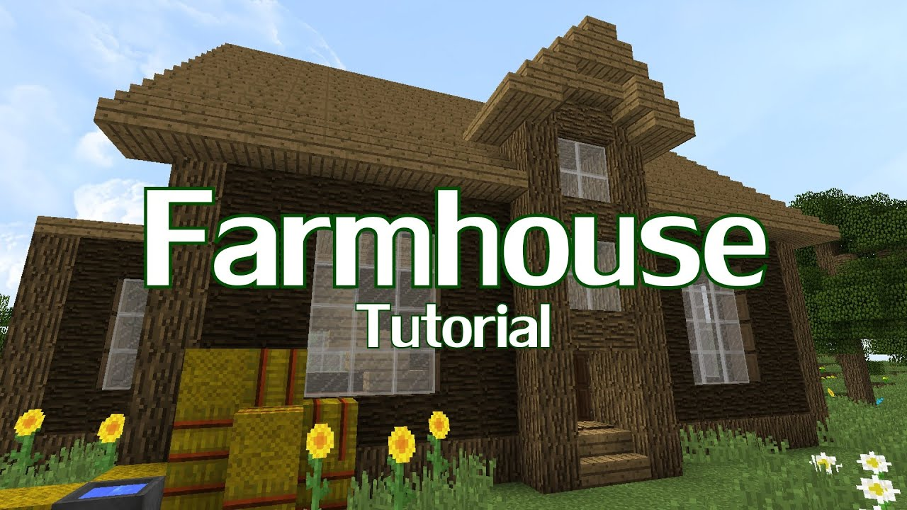 Minecraft farmhouse tutorial youtube How to build a farmhouse