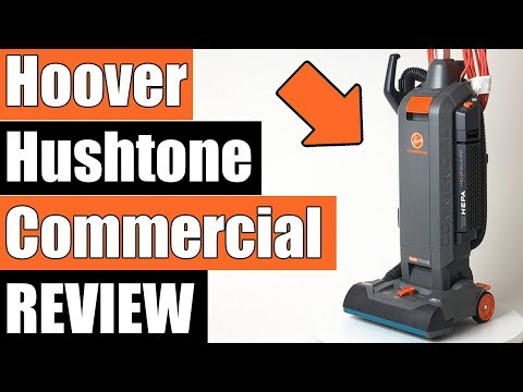 Hoover Hushtone Commercial Upright Vacuum Review  CH54013 / CH54115