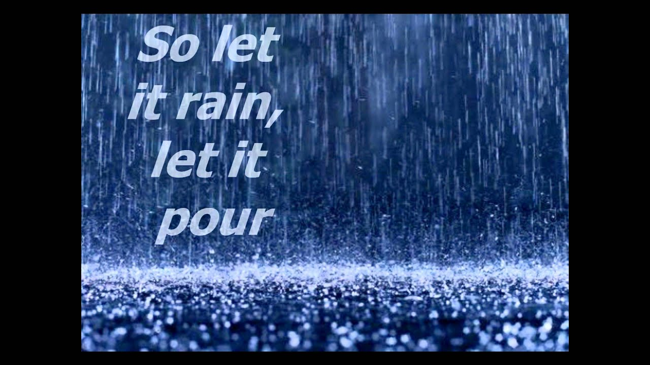 David Nail - Let It Rain [Lyrics] - YouTube