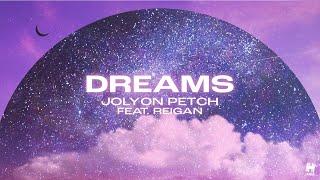 Jolyon Petch - Dreams (Official Lyric Video)