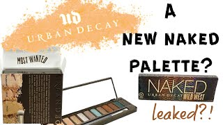 NEW NAKED PALETTE? | Urban Decay Wild West Naked Palette + IMAGES