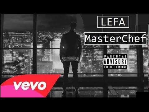 LEFA - MasterChef (Son Officiel)