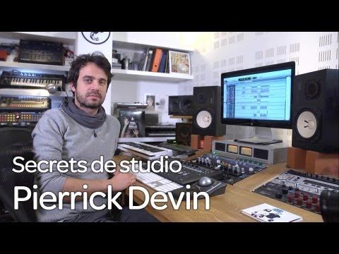 Secrets de studio Ep. 2 : Pierrick Devin et Lilly Wood and The Prick