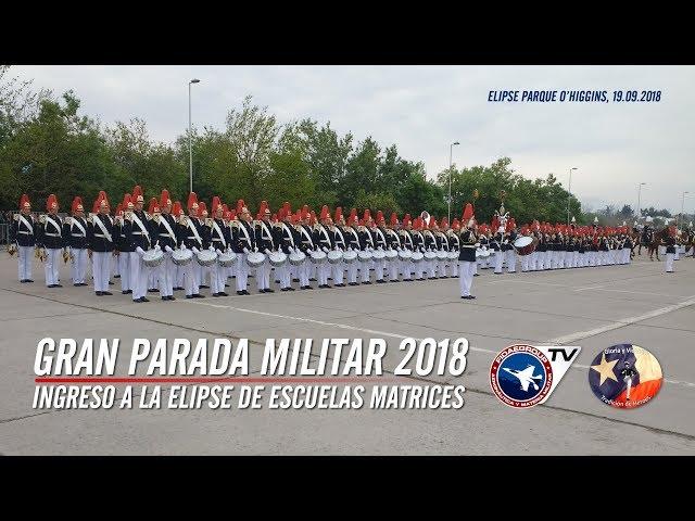 Gran Parada Militar Chile 2018: Escuelas Matrices ingresan a Elipse Parque O'Higgins