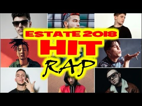 TOP 15 HIT ESTATE 2018 | RAP