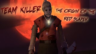 [SFM]Team Killer - The Origin Of The Red Slayer