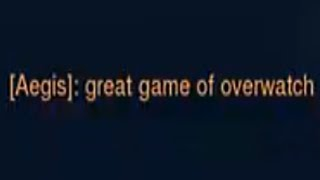 GREAT GAME OF OVERWATCH - Overwatch