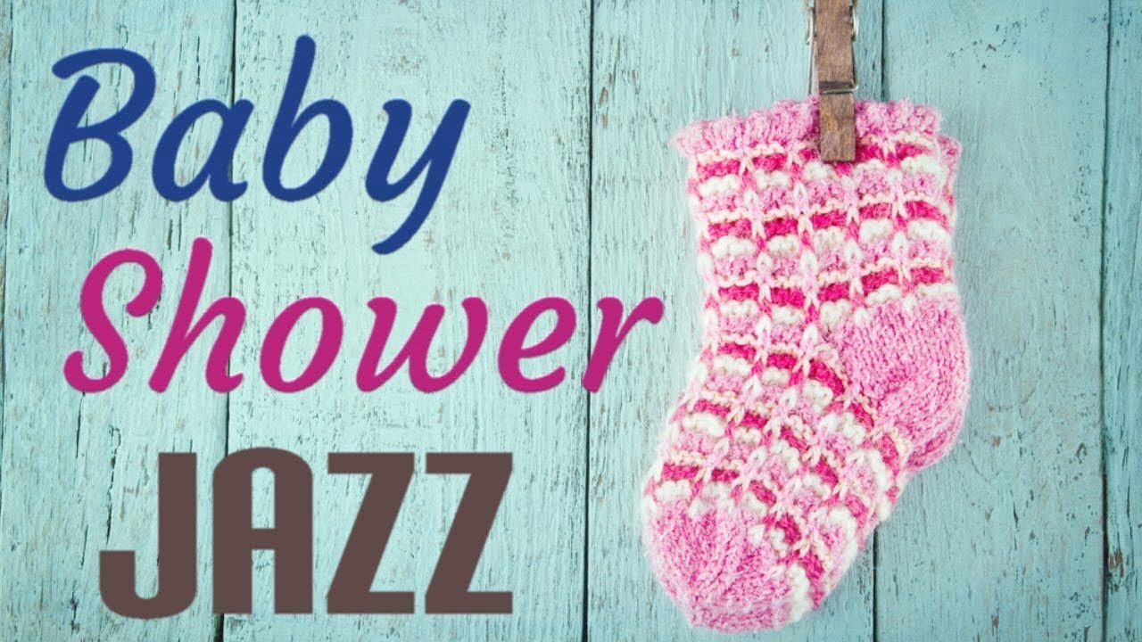 Best Baby Shower Music Soft Relaxing Instrumental Jazz For