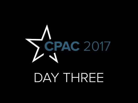 Day 3: CPAC General Sessions 2017 - February 25th at the Gaylord National Resort & Convention Center