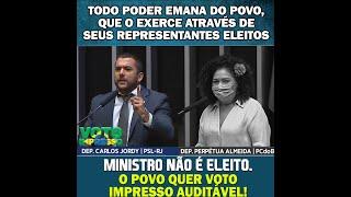 SESSÃO PLENÁRIA - 04/08/21. MINISTRO NÃO É ELEITO. O POVO QUER VOTO IMPRESSO AUDITÁVEL!
