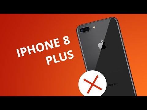 5 motivos para NÃO comprar o iPhone 8 Plus