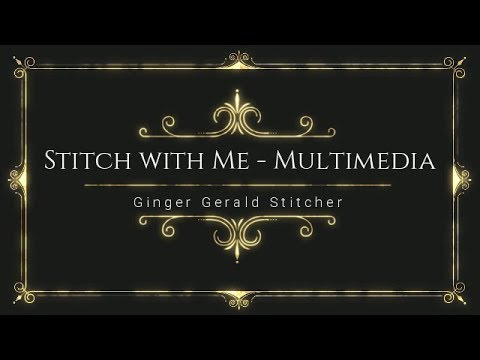 Stitch with Me - Multimedia