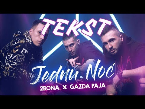 2Bona feat. Gazda Paja – Za jednu noc (TEKST) LYRIC VIDEO