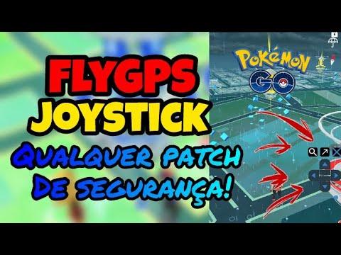 FLY GPS JOYSTICK | POKÉMON GO | ANDROID | QUALQUER PATCH DE SEGURANÇA!