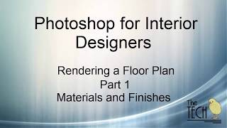 Photoshop for Interior Designers: Floorplan Rendering