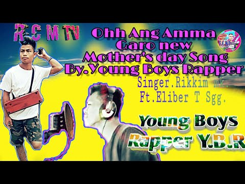 Oh Ang Amma (garo New Song) By Y.B.R