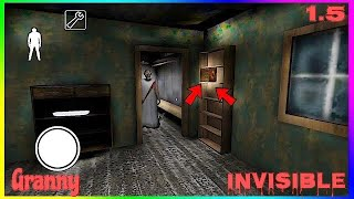 Granny - NEW INVISIBLE Glitch | Work 100% Version 1.5 (IOS and ANDROID)