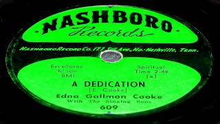 A Dedication - Edna Gallmon Cooke (Nashboro Records)