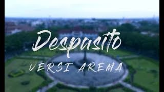 DESPACITO versi AREMA (AYO SINGO) ORIGINAL Full Version