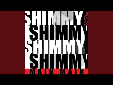 Shimmy (feat. Big Al Cherry)