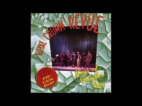 Royal Crown Revue  - Kings Of Gangster Bop [Full Album]