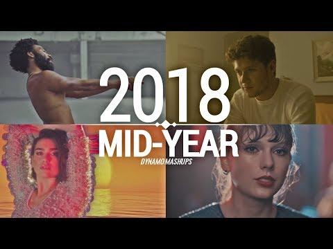 Pop Songs World 2018 - Mid-Year Mashup Dynamo