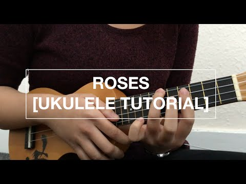 Roses - The Chainsmokers (Ukulele Tutorial)