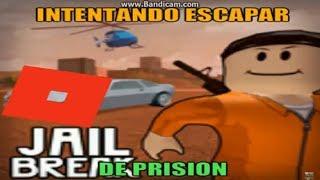 Roblox l Jailbreak#4 Intentando Escapar De Prision
