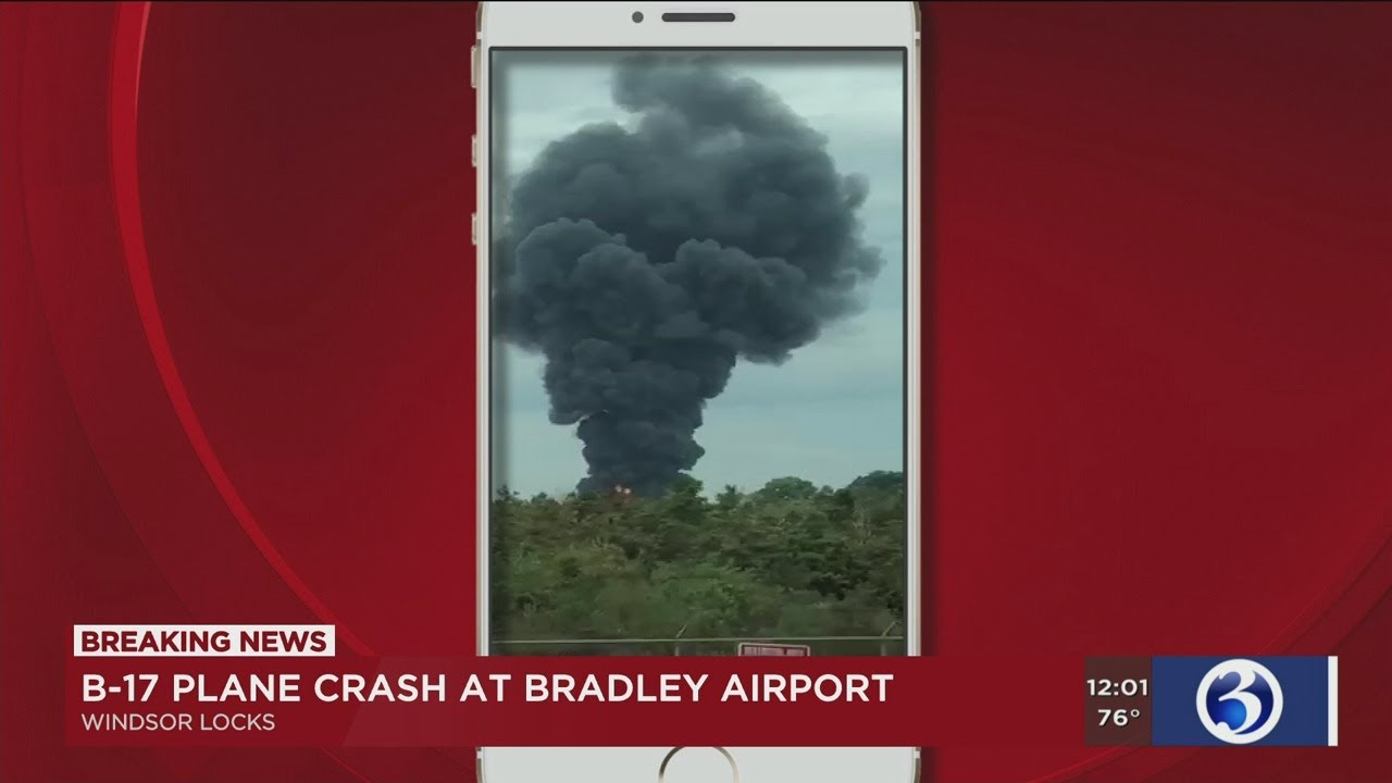 WWII B-17 plane crashes, erupts into flames at Bradley Airport