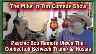 Video Psychic Bob Remote Views Trump & Putin w/Mike 'n Tim | The Psychic Bob Files download MP3, 3GP, MP4, WEBM, AVI, FLV Juli 2018