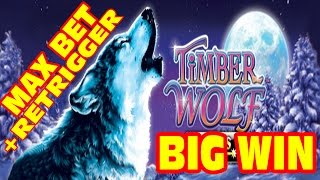 Timber Wolf * MAX BET + RETRIGGER * Slot Machine BIG WIN