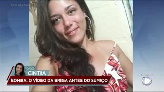 Caso Cíntia: câmeras mostram jovem indo até a casa do ex-namorado