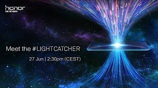 Honor's Light Catcher - Launch Live Event