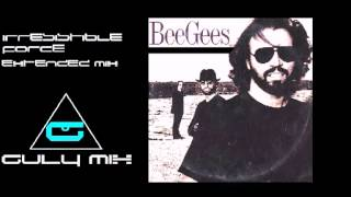 BEE GEES - Irresistible Force - Extended Mix (gulymix)