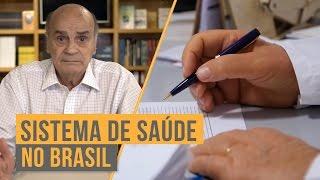 Sistema de Saúde no Brasil