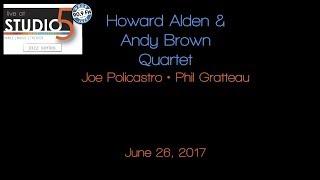 Live at Studio5 - Howard Alden/Andy Brown Quartet 6-26-17