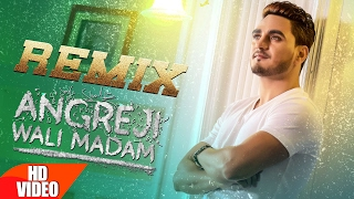 Angreji Wali Madam (Remix) | Kulwinder Billa, Dr Zeus, Shipra Ft Wamiqa Gabbi | Speed Records