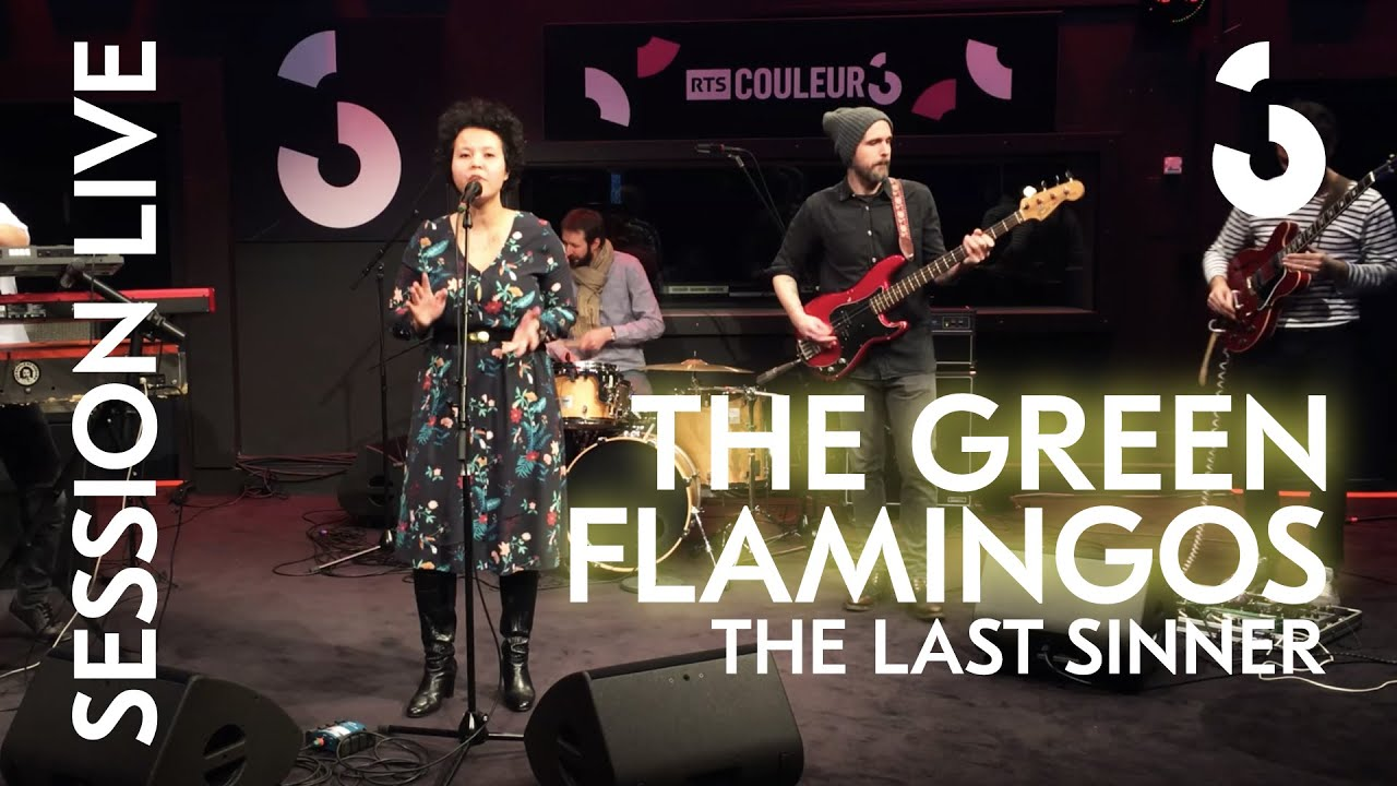 The Green Flamingos - The Last Sinner - SESSION LIVE