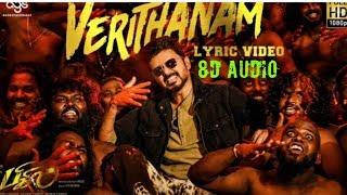 Verithanam Song || 8D Surround Sound || Bigil || Vijay