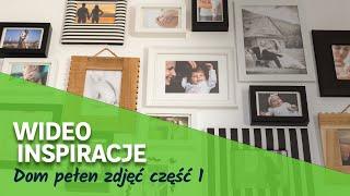 Dom pełen zdjęć część 1. Wideo Inspiracje Leroy Merlin