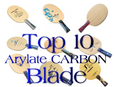 Top 10 Arylatecarbon Blade - table tennis experts