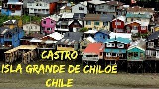 Castro, Isla Grande de Chiloé, Chile