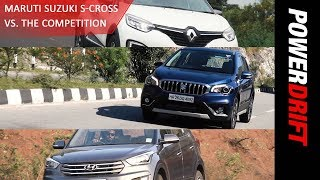Maruti S Cross vs Renault Captur vs Hyundai Creta : Quick Comparo : PowerDrift